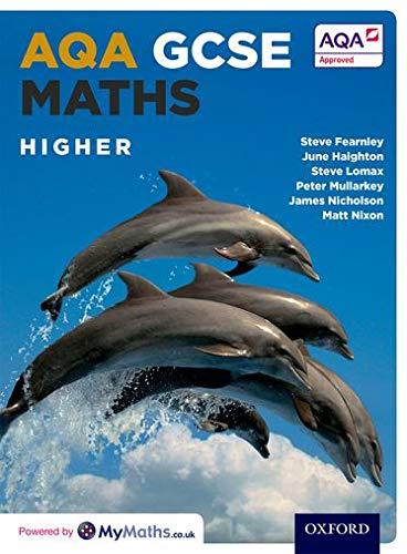 AQA GCSE Maths: Higher By Stephen Fearnley