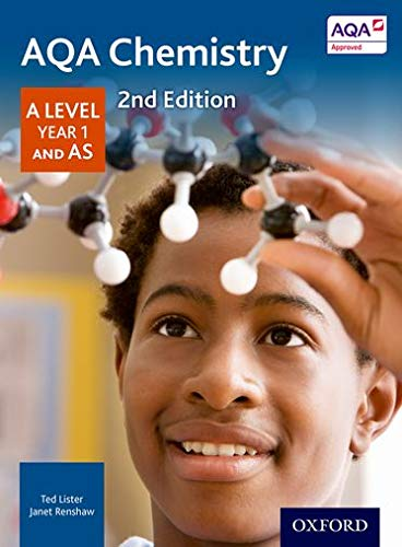 AQA Chemistry A Level Year 1 Student Book By Ted Lister