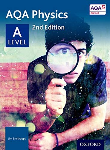 AQA Physics A Level Student Book By Jim Breithaupt