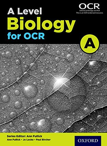 A Level Biology for OCR A Student Book By Ann Fullick