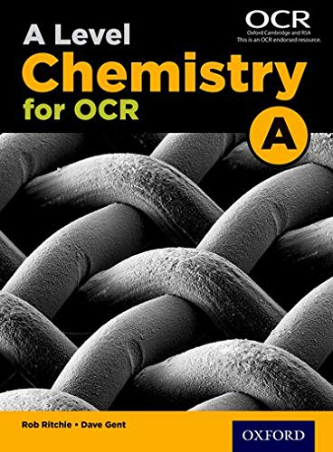A Level Chemistry for OCR A Student Book By Rob Ritchie