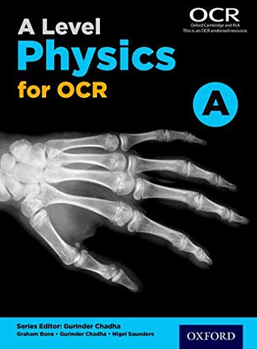 A Level Physics A for OCR Student Book by Gurinder Chadha