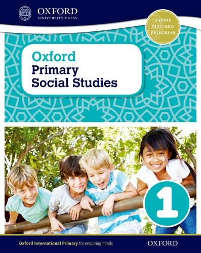Oxford Primary Social Studies Student Book 1 von Pat Lunt