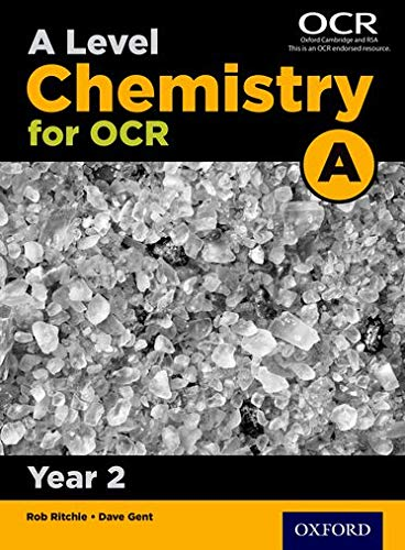 A Level Chemistry for OCR A Year 2 Student Book By Series edited by Rob Ritchie