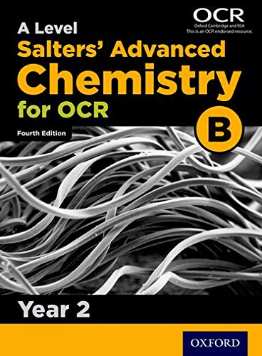 OCR A Level Salters' Advanced Chemistry Year 2 Student Book (OCR B) By University of York