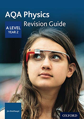 AQA A Level Physics Year 2 Revision Guide By Jim Breithaupt