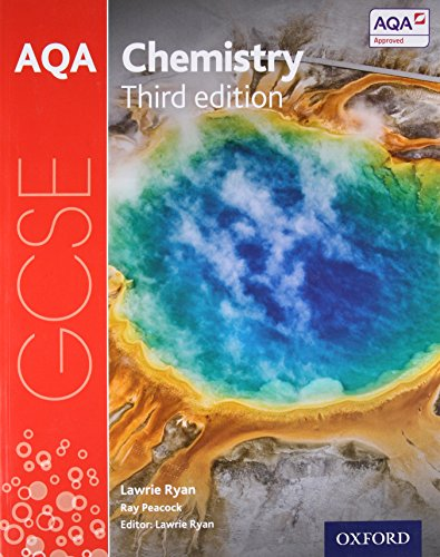 AQA GCSE Chemistry Student Book By Series edited by Lawrie Ryan
