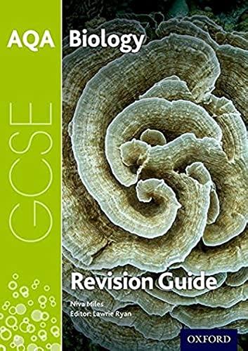 AQA GCSE Biology Revision Guide By Lawrie Ryan