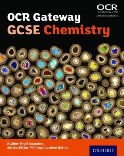 OCR Gateway GCSE Chemistry Student Book By Series edited by Philippa Gardom Hulme