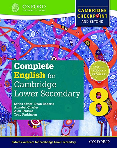 Complete English for Cambridge Lower Secondary 8 By Tony Parkinson