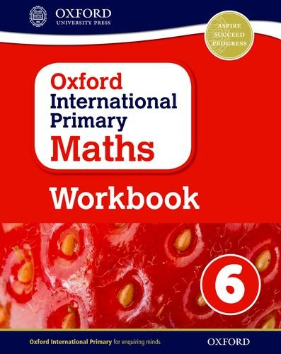 Oxford International Primary Maths Workbook 6 von Anthony Cotton