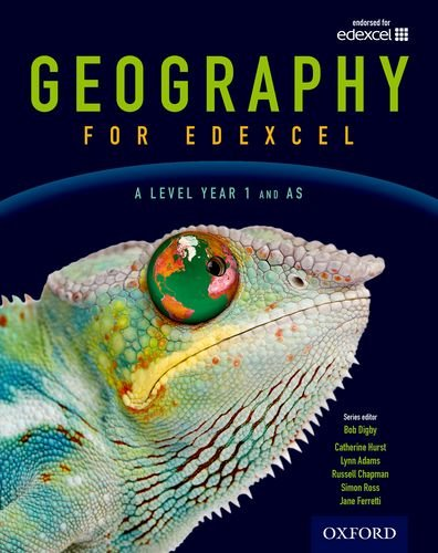 Geography for Edexcel A Level  Year 1 and AS Student Book By Bob Digby