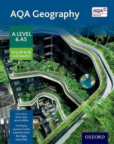 AQA Geography A Level & AS Human Geography Student Book By Simon Ross