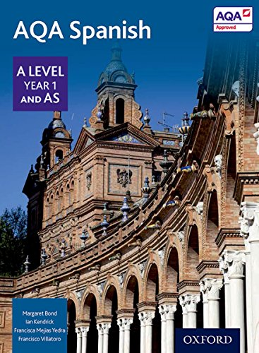 AQA A Level Year 1 and AS Spanish Student Book By Francisco Villatoro