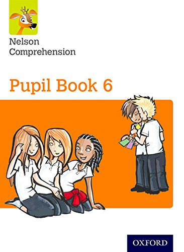 Nelson Comprehension: Year 6/Primary 7: Pupil Book 6 By John Jackman