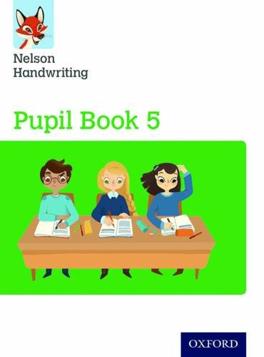 Nelson Handwriting: Year 5/Primary 6: Pupil Book 5 Pack of 15 By Anita Warwick