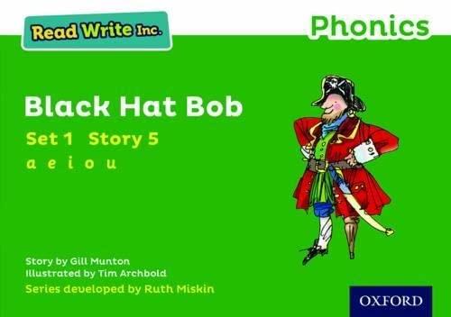 Read Write Inc. Phonics: Green Set 1 Storybook 5 Black Hat Bob By Gill Munton