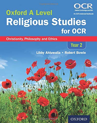 Oxford A Level Religious Studies for OCR: Year 2 Student Book By Libby Ahluwalia