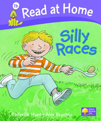 Read at Home: Level 1b: Silly Races By Roderick Hunt