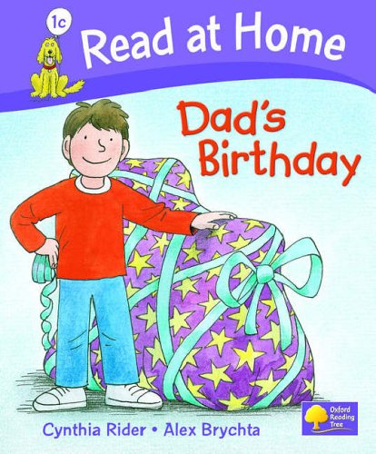 Read at Home: Level 1c: Dad's Birthday By Ms Cynthia Rider