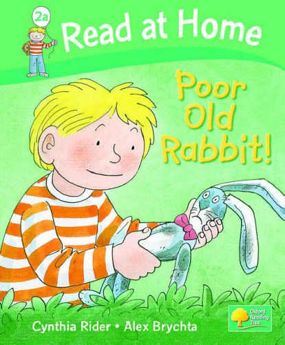 Read at Home: Level 2a: Poor Old Rabbit! By Ms Cynthia Rider