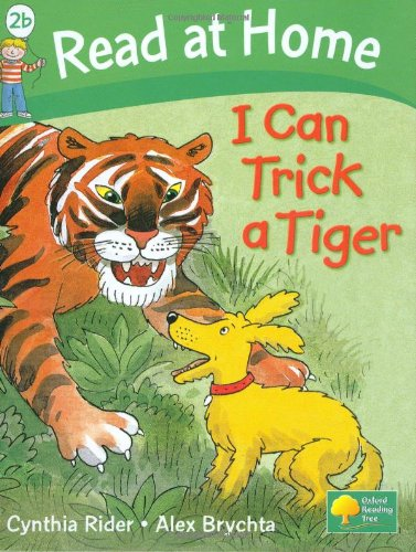 I Can Trick A Tiger By Ms Cynthia Rider