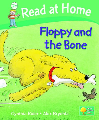 Read at Home: Level 2c: Floppy and the Bone By Ms Cynthia Rider