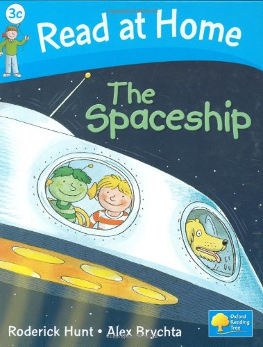 Read at Home: Level 3c: The Spaceship By Roderick Hunt