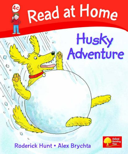 Read at Home: Level 4c: Husky Adventure By Roderick Hunt