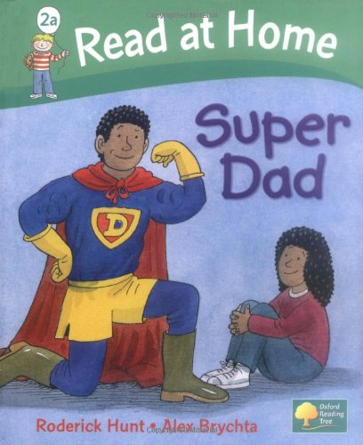 Read at Home: More Level 2A: Super Dad By Roderick Hunt