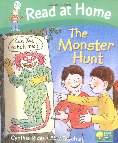 Read at Home: More Level 2B: The Monster Hunt By Ms Cynthia Rider