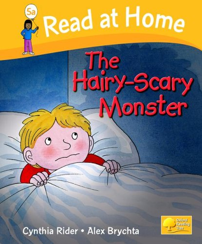 Read at Home: Level 5A: Hairy Scary Monster By Ms Cynthia Rider