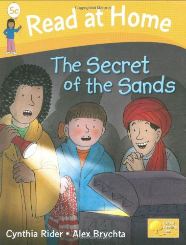 Read at Home: Level 5C: Secret of the Sands By Ms Cynthia Rider