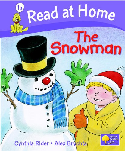 Read at Home: More Level 1A: The Snowman By Ms Cynthia Rider