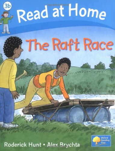 Read at Home: More Level 3b: The Raft Race By Roderick Hunt