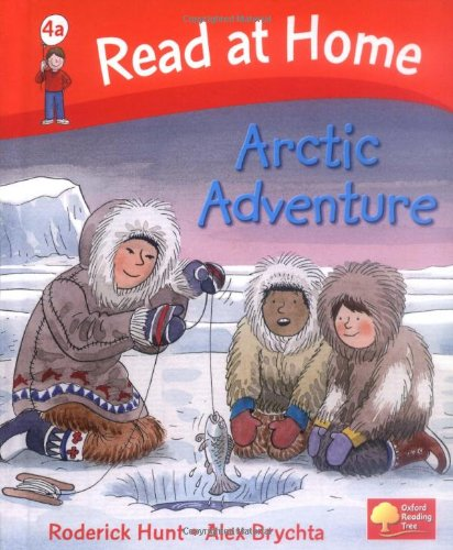 Read at Home: More Level 4a: Arctic Adventure By Roderick Hunt
