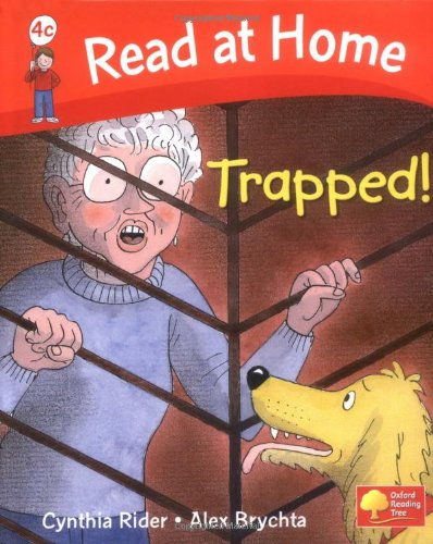 Read at Home: More Level 4c: Trapped! By Ms Cynthia Rider