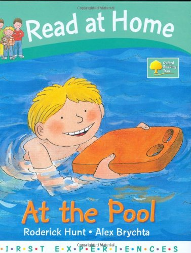 Read at Home: First Experiences: At the Pool By Roderick Hunt