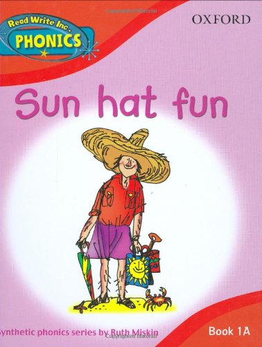 Sun Hat Fun. (Read WriteInc. Phonics. Book 1a) by Ruth Miskin