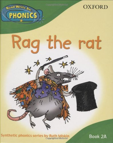 Read Write Inc. Phonics: Rag the rat Book 2a (Read Write Inc Phonics 2a) By Ruth Miskin