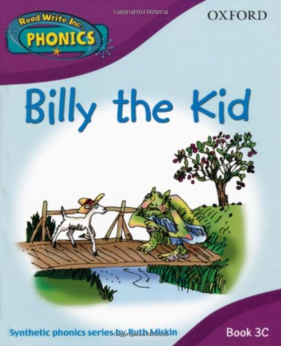 Read Write Inc. Home Phonics: Billy the Kid: Book 3c (Read Write Inc Phonics 3c) By Ruth Miskin