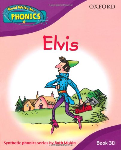 Read Write Inc. Home Phonics: Elvis: Book 3d By Ruth Miskin