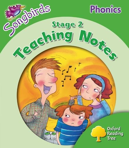 Oxford Reading Tree Songbirds Phonics: Level 2: Teaching Notes By Julia Donaldson