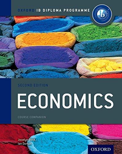 IB Economics Course Book: Oxford IB Diploma Programme by Jocelyn Blink