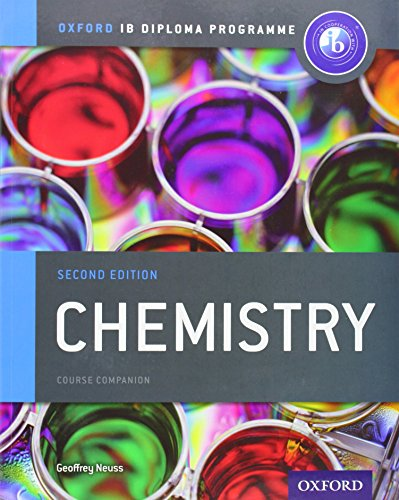 Ib Chemistry Course Book: Oxford Ib Diploma Programme By Geoffrey Neuss