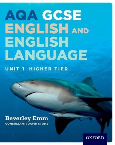 AQA Unit 1 GCSE English & English Language Higher Tier Student Book By Beverley Emm