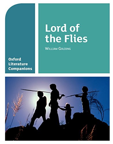 Oxford Literature Companions: Lord of the Flies By Alison Smith