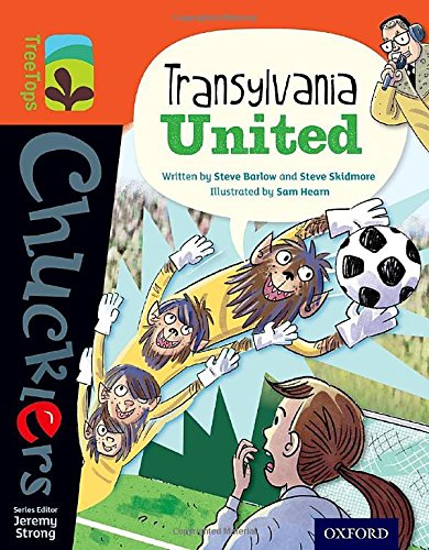Oxford Reading Tree TreeTops Chucklers: Level 13: Transylvania United By Steve Barlow