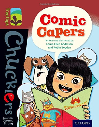 Oxford Reading Tree TreeTops Chucklers: Level 15: Comic Capers By Laura Anderson