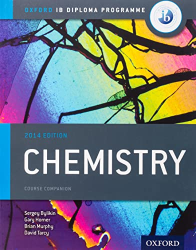 Oxford IB Diploma Programme: Chemistry Course Companion By Sergey Bylikin